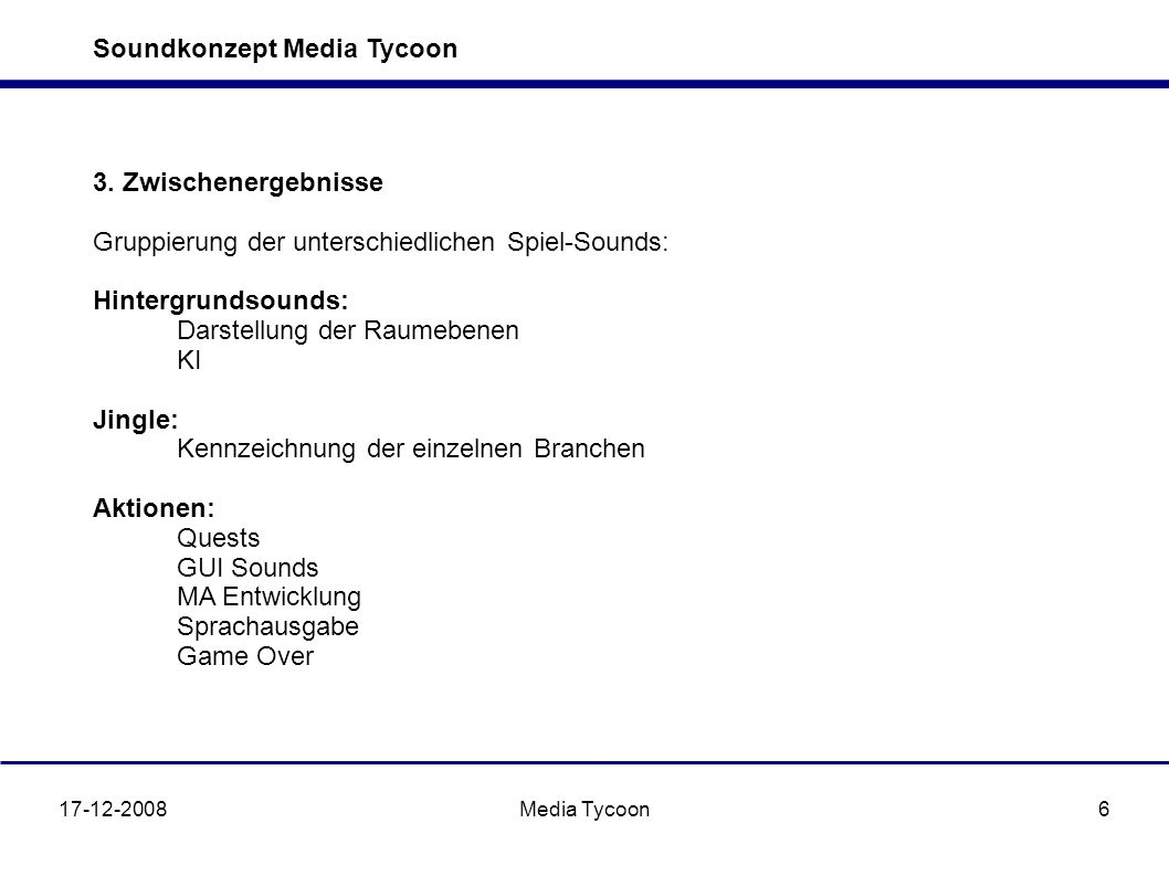 Soundkonzept Media Tycoon 17-12-2008Media Tycoon6 3.