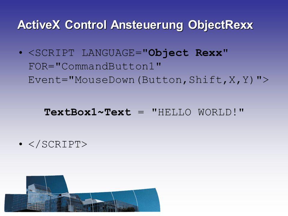 ActiveX Control Ansteuerung ObjectRexx TextBox1~Text =