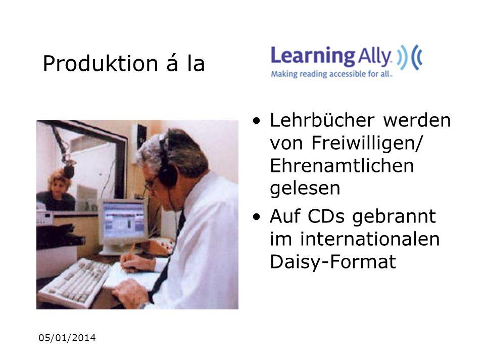 05/01/2014 Produktion á la Lehrbücher werden von Freiwilligen/ Ehrenamtlichen gelesen Auf CDs gebrannt im internationalen Daisy-Format