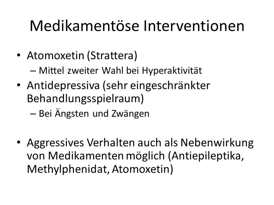 Medikamentöse Interventionen Atomoxetin (Strattera) – Mittel zweiter Wahl bei Hyperaktivität Antidepressiva (sehr eingeschränkter Behandlungsspielraum