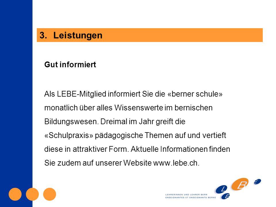 Gut informiert Als LEBE-Mitglied informiert Sie die «berner schule» monatlich über alles Wissenswerte im bernischen Bildungswesen.