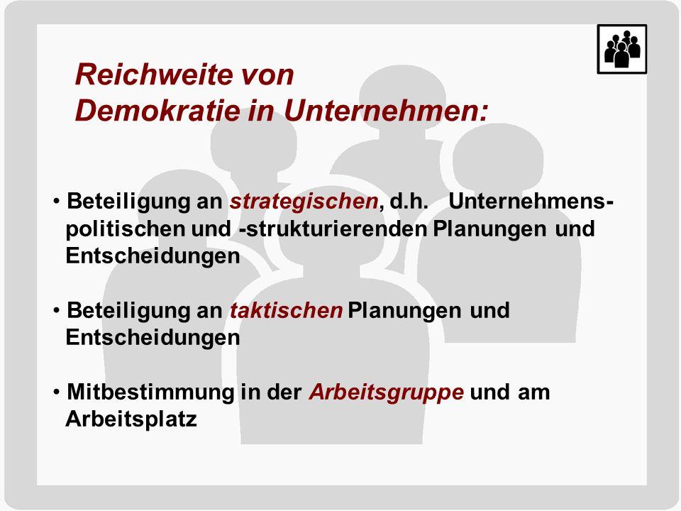 Typen demokratischer Betriebe: Soziale Partnerschaftsunternehmen (Typ U2) Konventionell geführte Belegschaftsunternehmen / Produktivgenossenschaften (Typ U4a + U4b) Demokratische Reformunternehmen (Typ U5) Selbstverwaltete Unternehmen in Belegschaftsbesitz bzw.