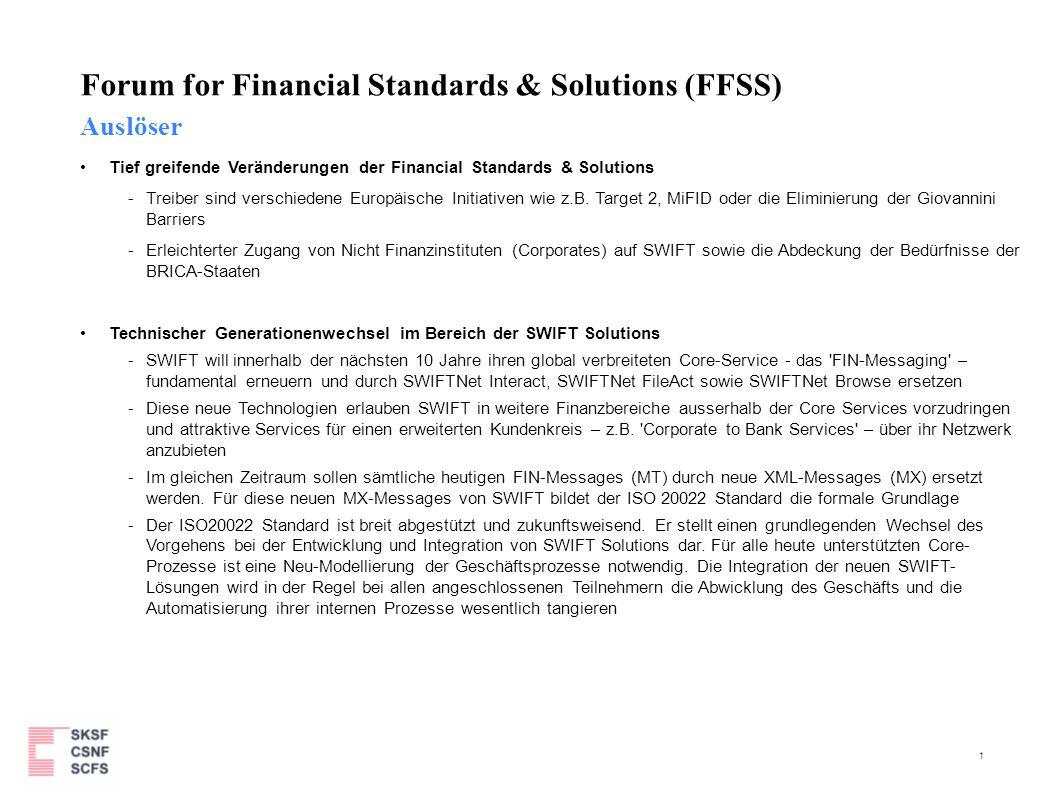 1 Auslöser Tief greifende Veränderungen der Financial Standards & Solutions - Treiber sind verschiedene Europäische Initiativen wie z.B. Target 2, MiF