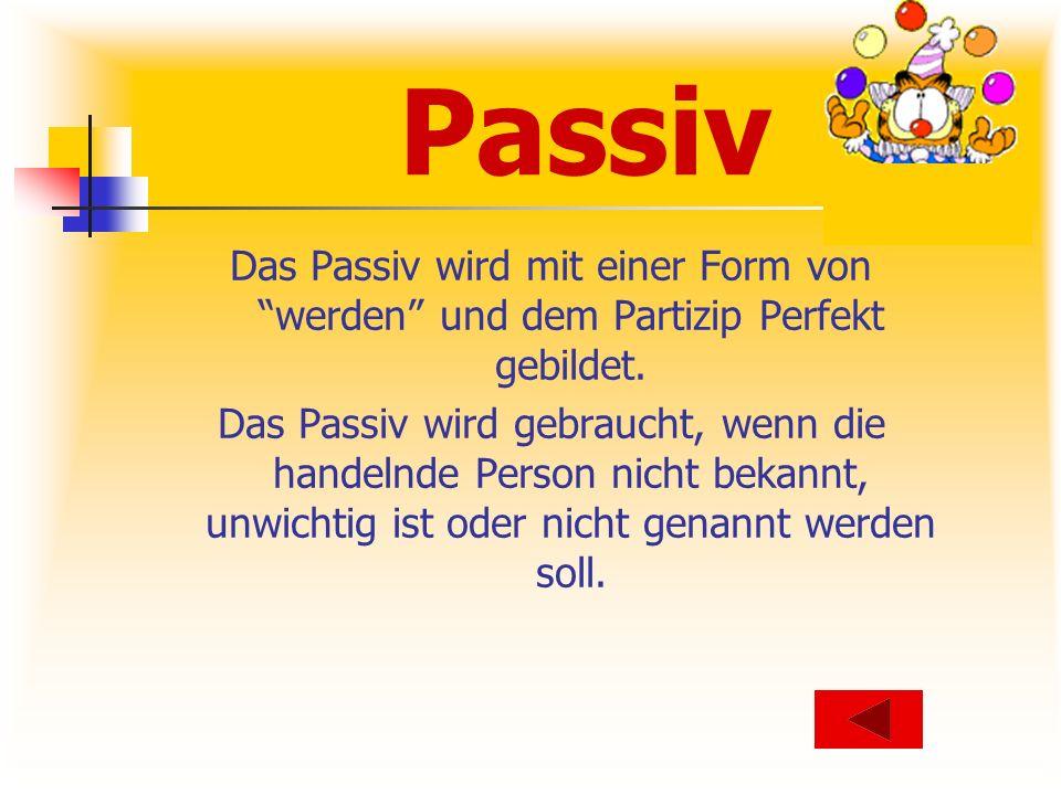 Regeln 1.1.1 Akk-Objekt = Nominativ im Passiv. 1.2 Subjekt man = fällt im Passiv weg.