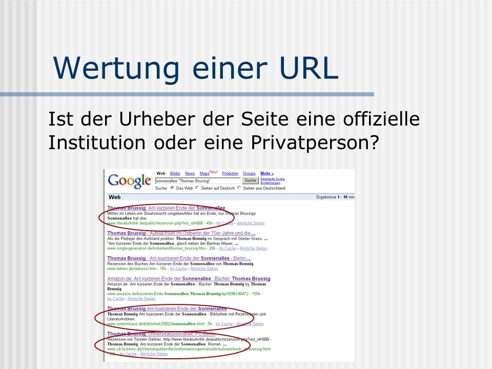 Wertung einer URL Ist der Urheber der Seite eine offizielle Institution oder eine Privatperson?