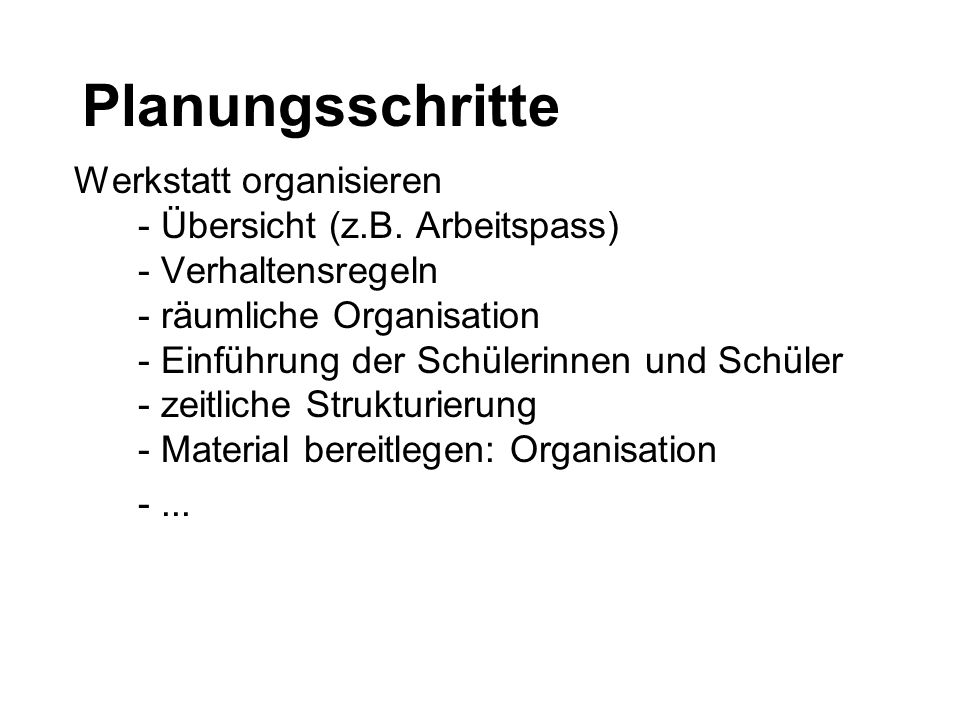 Planungsschritte Werkstatt organisieren - Übersicht (z.B.