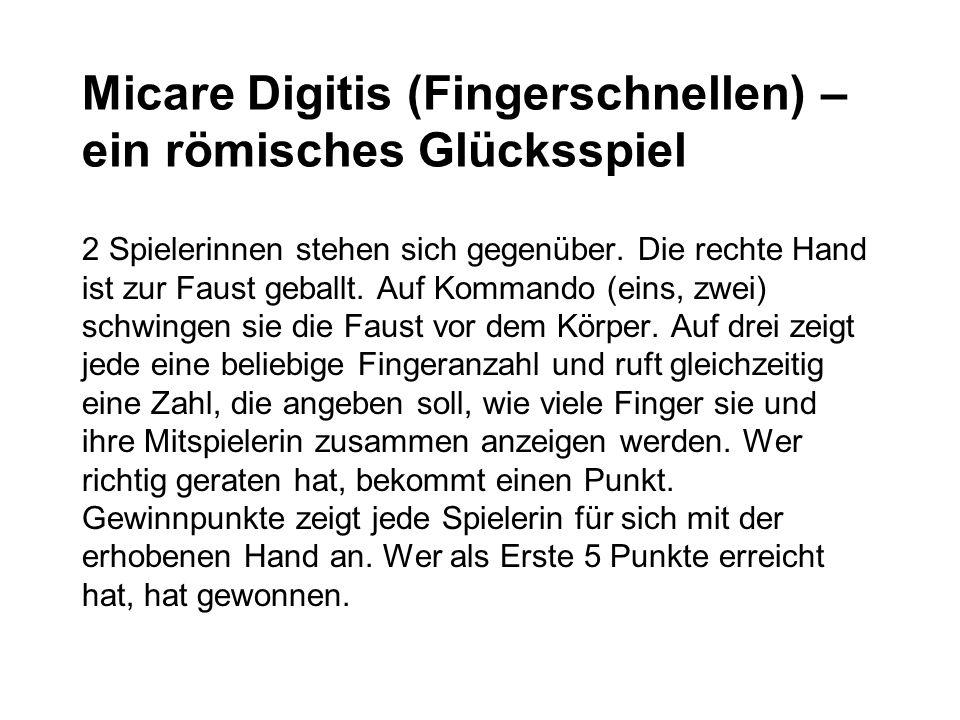 Micare Digitis (Fingerschnellen) – ein römisches Glücksspiel 2 Spielerinnen stehen sich gegenüber.