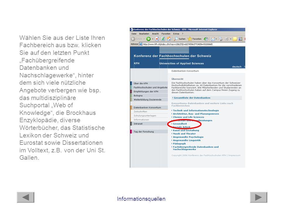 Wählen Sie aus der Liste Ihren Fachbereich aus bzw. klicken Sie auf den letzten Punkt Fachübergreifende Datenbanken und Nachschlagewerke, hinter dem s