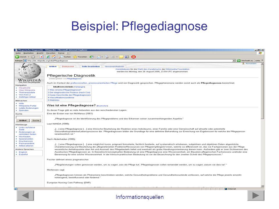 Informationsquellen Beispiel: Pflegediagnose