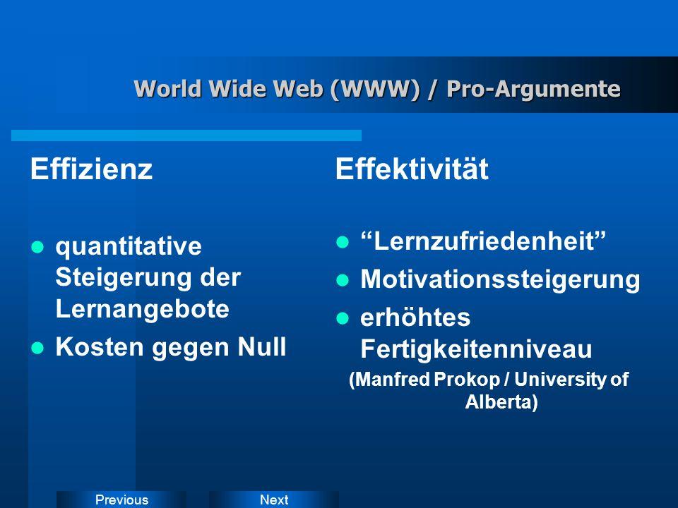 NextPrevious World Wide Web (WWW) zukünftig Hauptquelle landeskundlicher u.a.