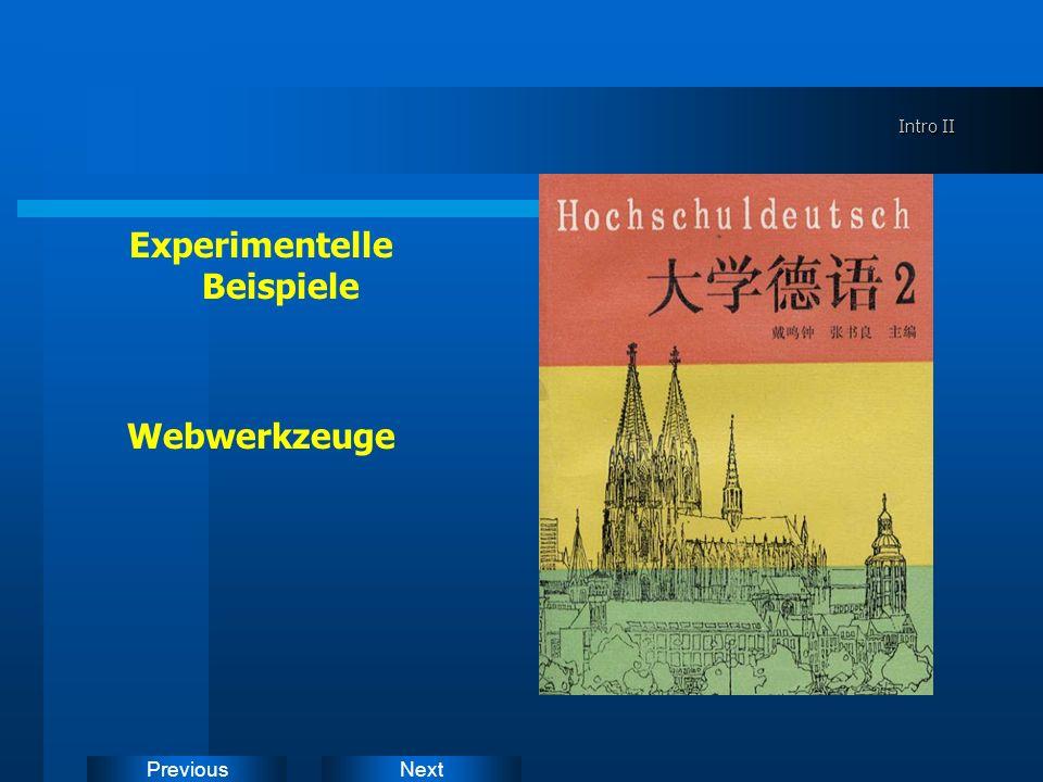 NextPrevious Intro II Experimentelle Beispiele Webwerkzeuge