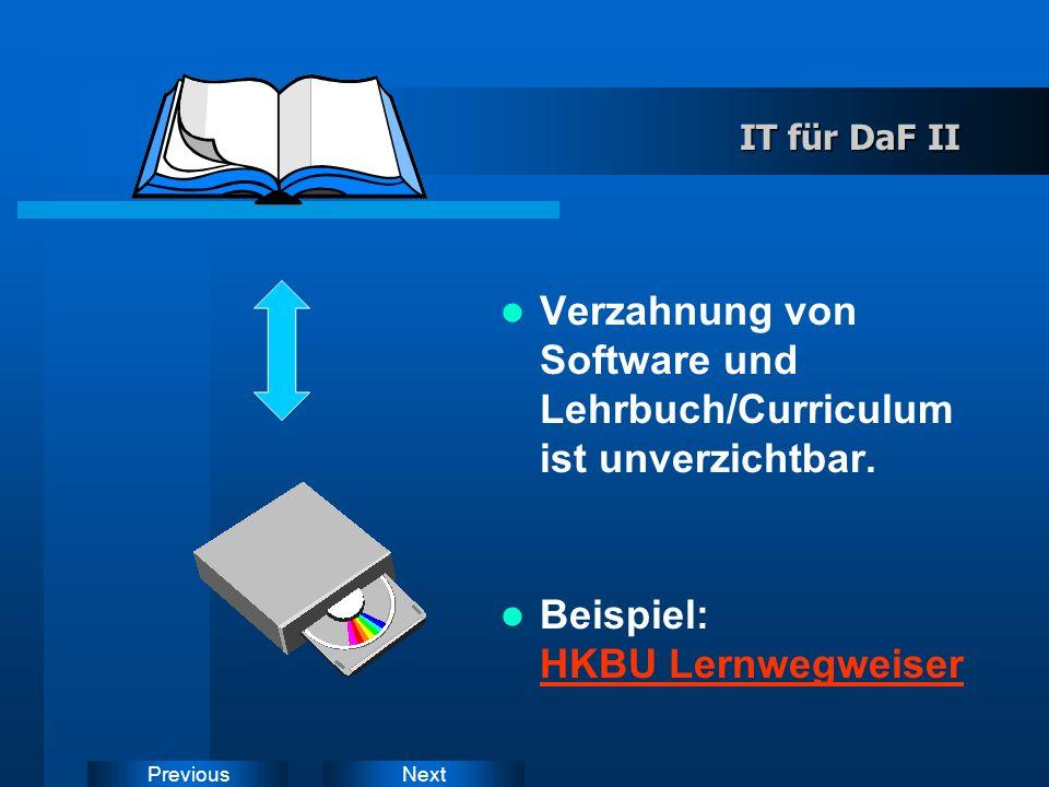 NextPrevious IT für DaF DaF-Lernsoftware geringes Angebot teuer lehrbuchunabhängig