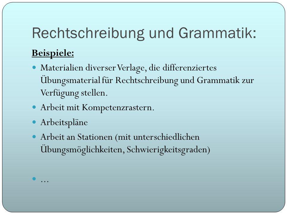 Rechtschreibung und Grammatik: Beispiele: Materialien diverser Verlage, die differenziertes Übungsmaterial für Rechtschreibung und Grammatik zur Verfü