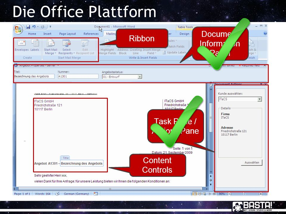 Die Office Plattform Ribbon Document Information Panel Content Controls Task Pane / Actions Pane