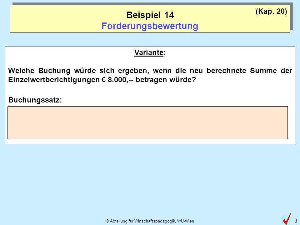 © Abteilung für Wirtschaftspädagogik, WU-Wien 4 Berechnung u.