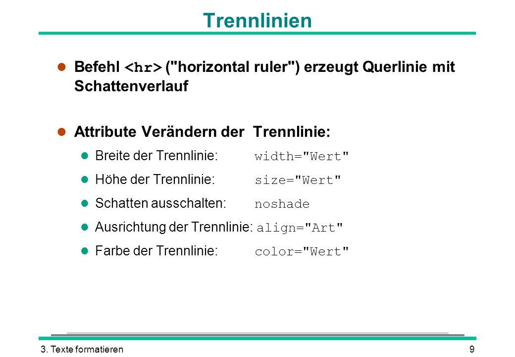 3. Texte formatieren9 Trennlinien Befehl (