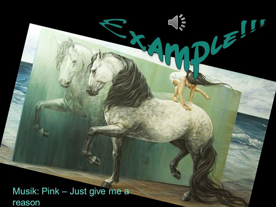 Musik: Pink – Just give me a reason