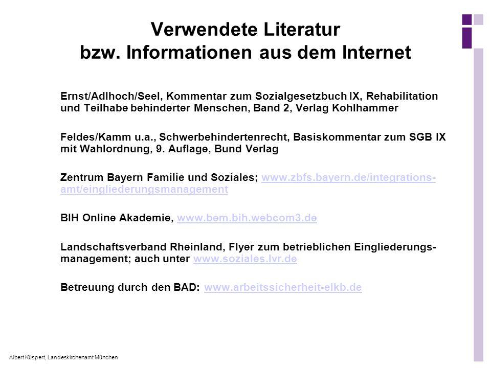 Albert Küspert, Landeskirchenamt München Verwendete Literatur bzw. Informationen aus dem Internet Ernst/Adlhoch/Seel, Kommentar zum Sozialgesetzbuch I