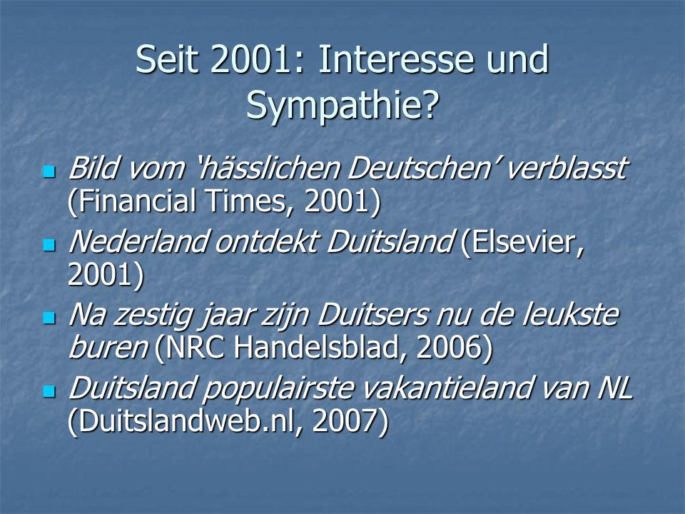 Seit 2001: Interesse und Sympathie? Bild vom hässlichen Deutschen verblasst (Financial Times, 2001) Bild vom hässlichen Deutschen verblasst (Financial