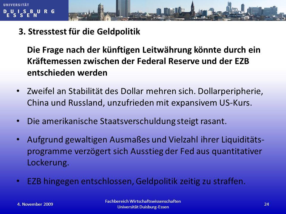 3. Stresstest für die Geldpolitik Die Frage nach der künftigen Leitwährung könnte durch ein Kräftemessen zwischen der Federal Reserve und der EZB ents