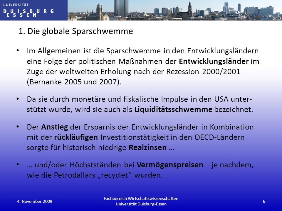 Vergleich der Finanzmärkte: für G-3, reine Größe der Märkte für Staatsanleihen vergleichbar Fachbereich Wirtschaftswissenschaften Universität Duisburg-Essen 4.
