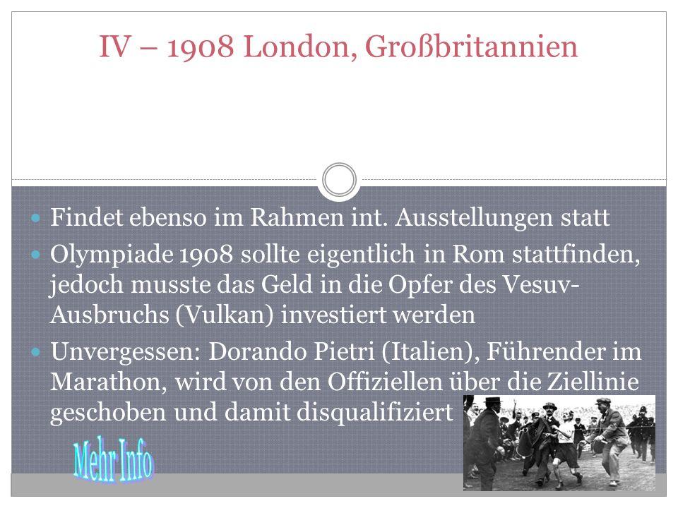 IV – 1908 London, Großbritannien Findet ebenso im Rahmen int.