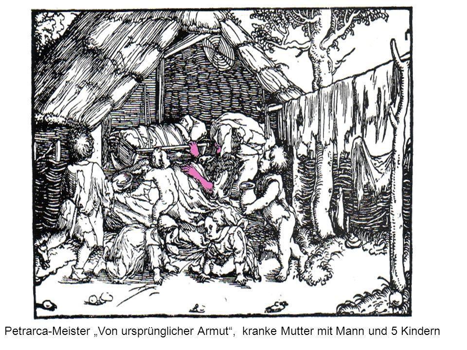 Petrarca-Meister Von ursprünglicher Armut, kranke Mutter mit Mann und 5 Kindern