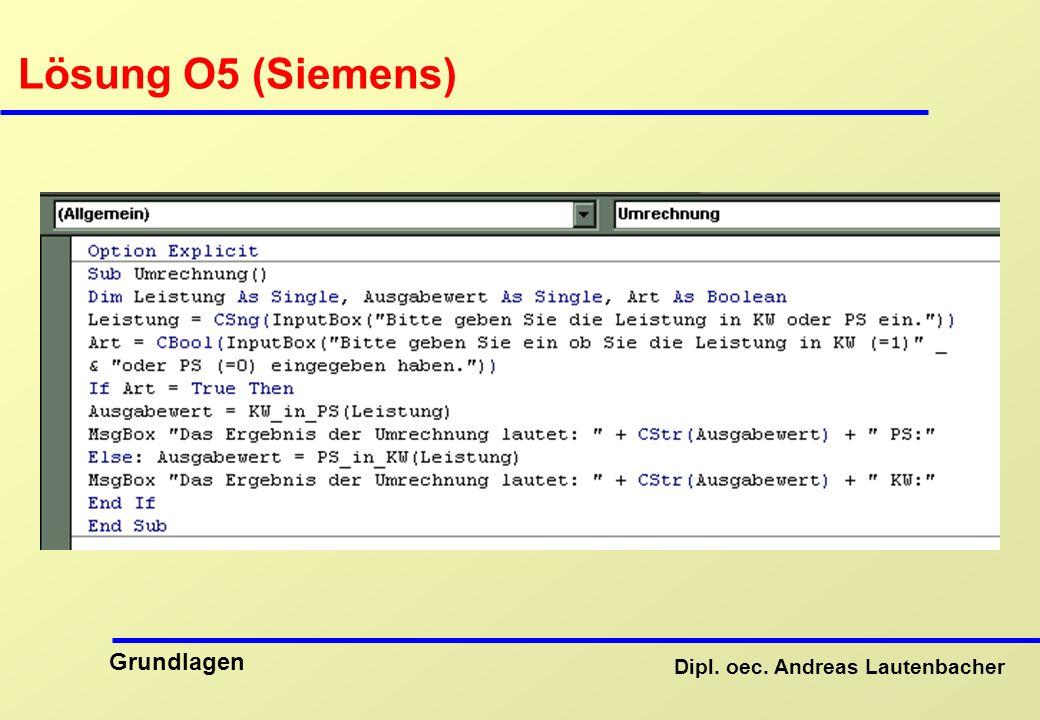 Dipl. oec. Andreas Lautenbacher Grundlagen Lösung O5 (Siemens)