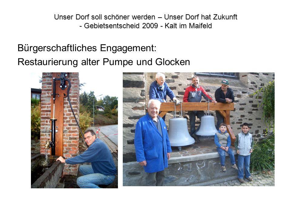 Bürgerschaftliches Engagement: Restaurierung alter Pumpe und Glocken