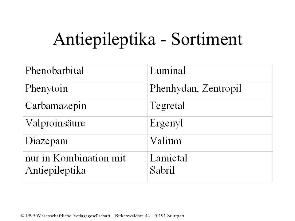 © 1999 Wissenschaftliche Verlagsgesellschaft Birkenwaldstr. 44 70191 Stuttgart Antiepileptika - Sortiment