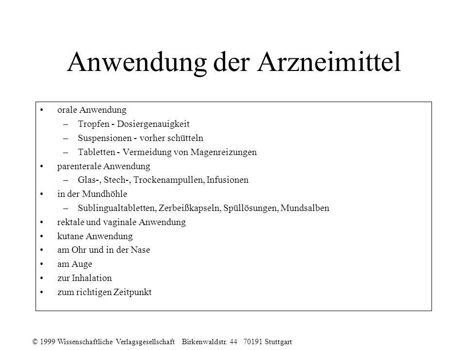 © 1999 Wissenschaftliche Verlagsgesellschaft Birkenwaldstr. 44 70191 Stuttgart Anwendung der Arzneimittel orale Anwendung –Tropfen - Dosiergenauigkeit