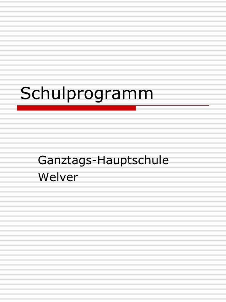 Schulprogramm Ganztags-Hauptschule Welver