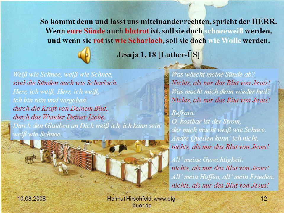 10.08.2008Helmut Hirschfeld, www.efg- buer.de 12 Was wäscht meine Sünde ab.