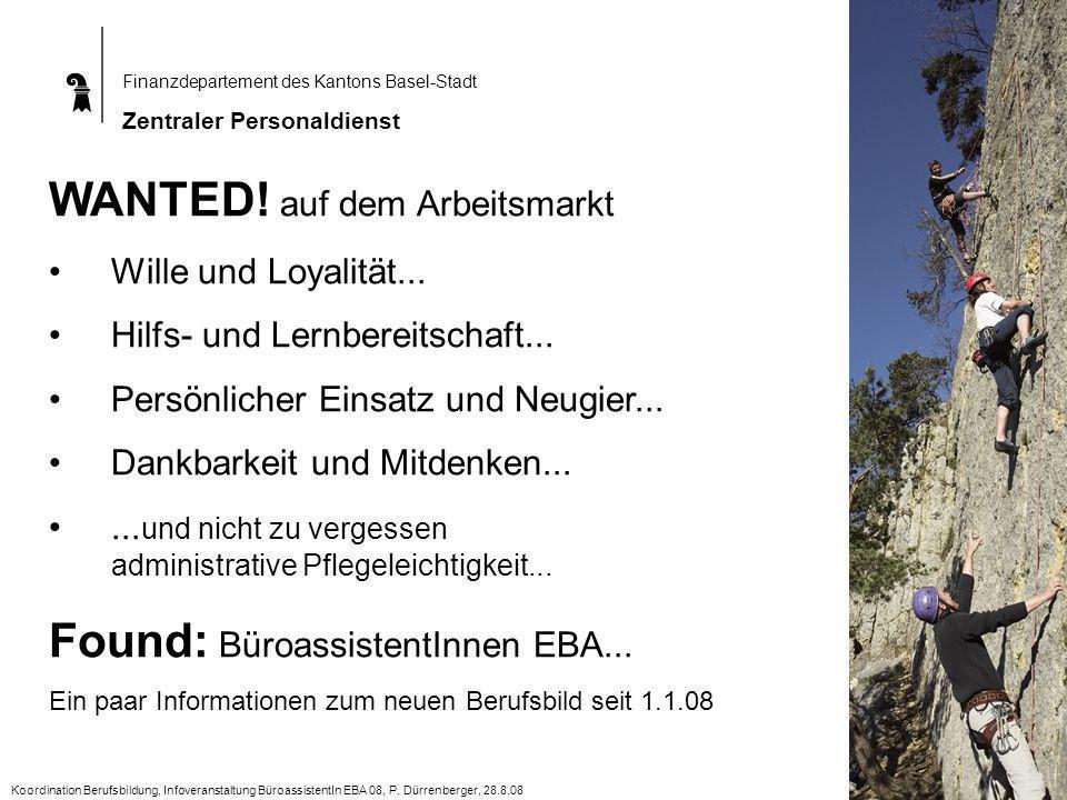 Finanzdepartement des Kantons Basel-Stadt Zentraler Personaldienst WANTED.