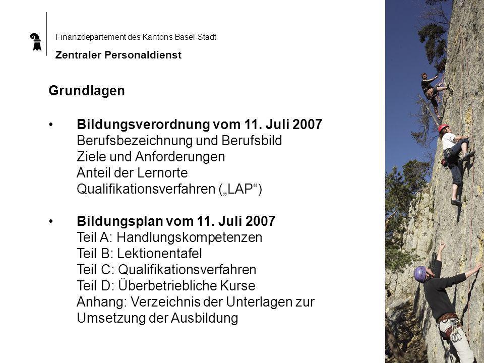 Finanzdepartement des Kantons Basel-Stadt Zentraler Personaldienst Grundlagen Bildungsverordnung vom 11.