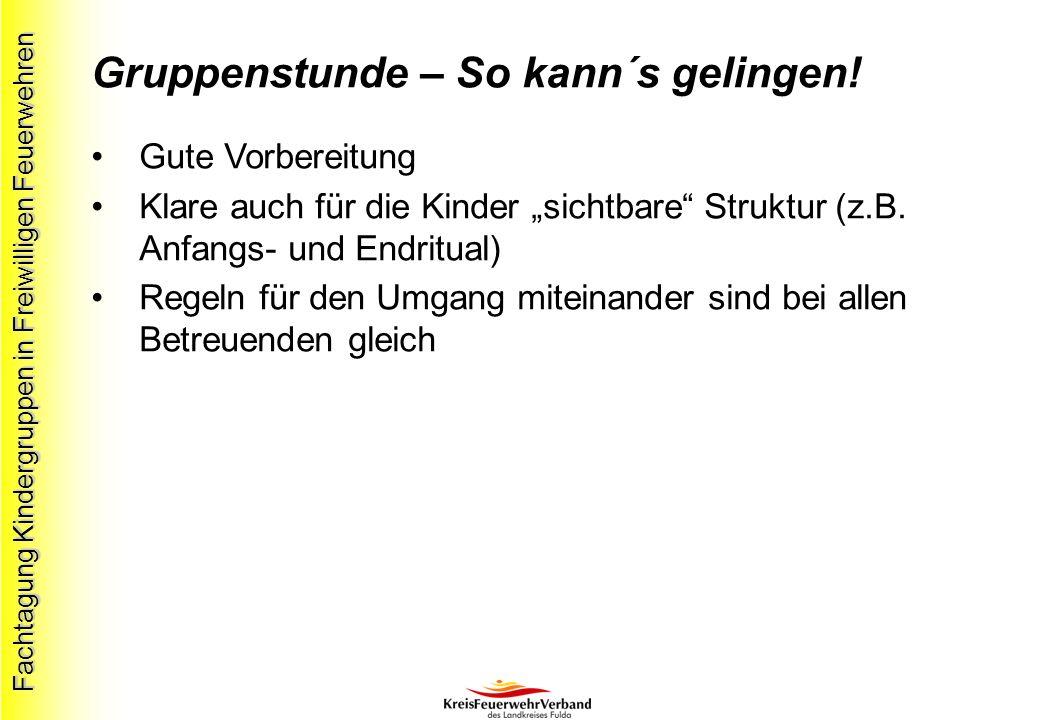 Fachtagung Kindergruppen in Freiwilligen Feuerwehren Gruppenstunde – So kann´s gelingen.