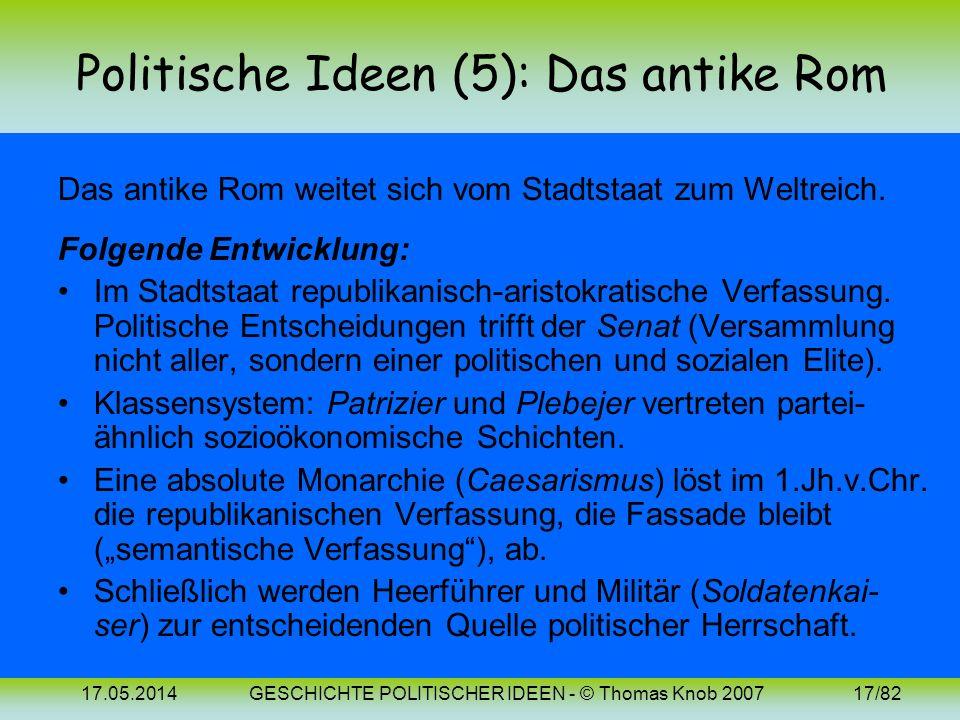 17.05.2014GESCHICHTE POLITISCHER IDEEN - © Thomas Knob 200716/82 Politische Ideen (2-4): Bilder Polybios Platon und Aristoteles (~ 211-120 v. Chr.) (4