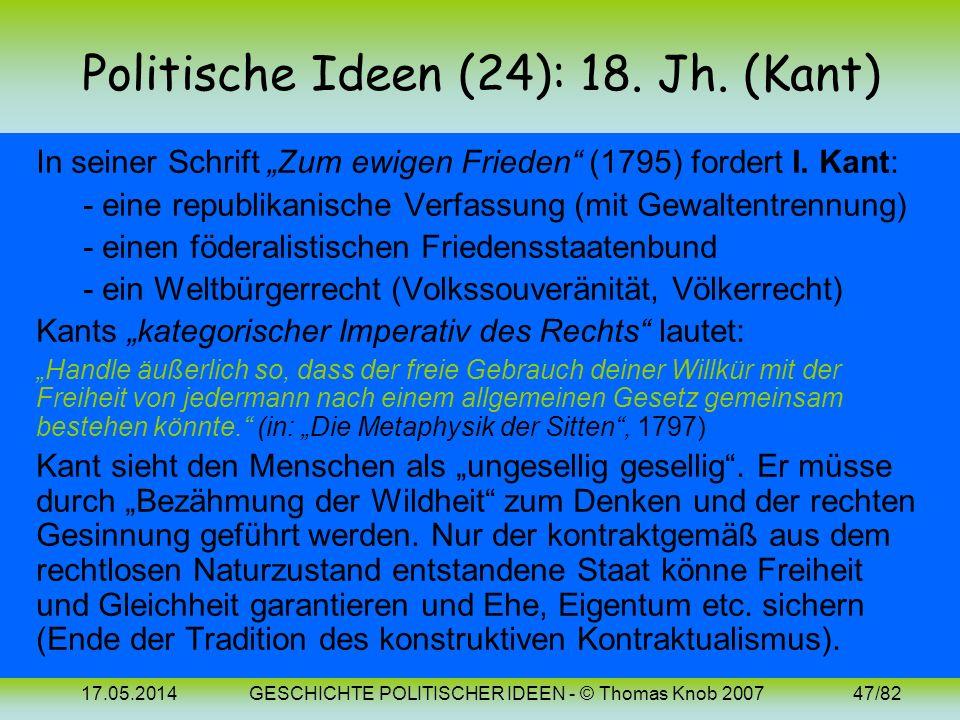 17.05.2014GESCHICHTE POLITISCHER IDEEN - © Thomas Knob 200746/82 Politische Ideen (23): Revolutionstheorie Der Ablauf der Französischen Revolution die