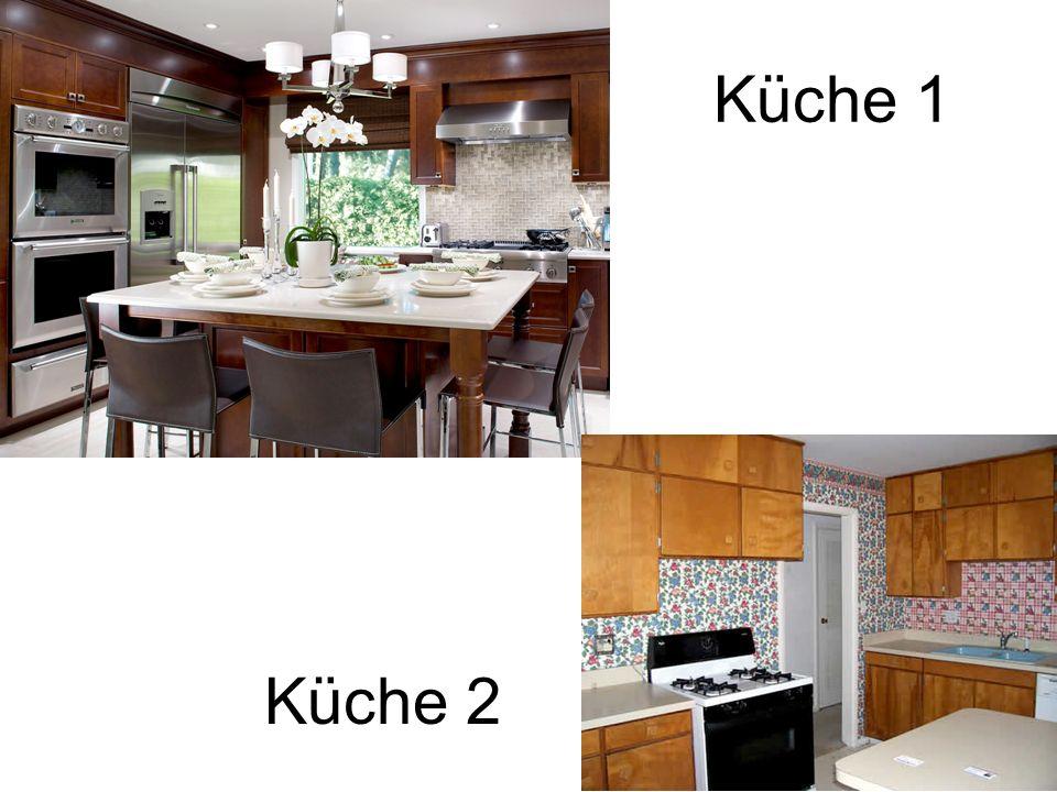 Küche 1 Küche 2