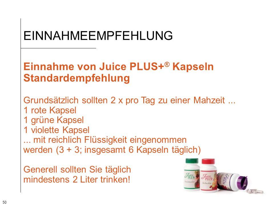 50 EINNAHMEEMPFEHLUNG Einnahme von Juice PLUS+ ® Kapseln Standardempfehlung Grundsätzlich sollten 2 x pro Tag zu einer Mahzeit... 1 rote Kapsel 1 grün