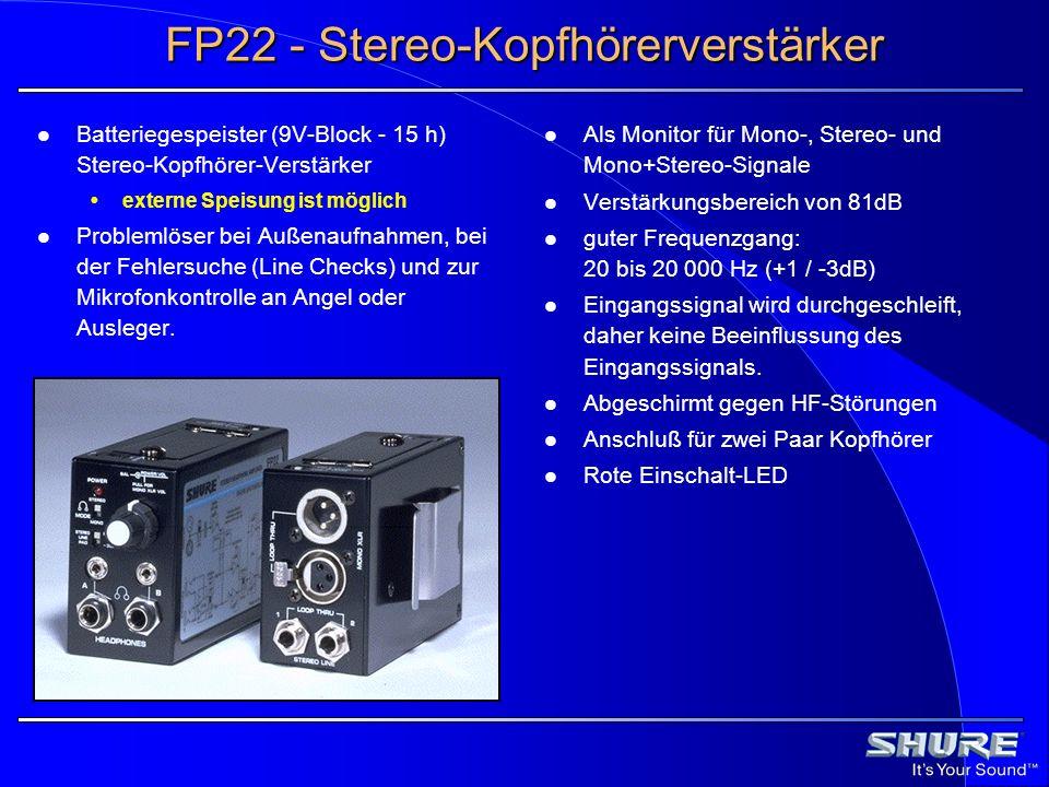 FP22 - Stereo-Kopfhörerverstärker Batteriegespeister (9V-Block - 15 h) Stereo-Kopfhörer-Verstärker externe Speisung ist möglich Problemlöser bei Außen