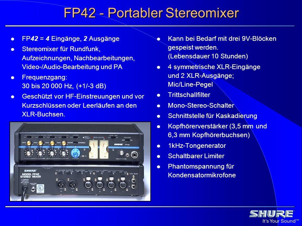 FP42 - Portabler Stereomixer FP42 = 4 Eingänge, 2 Ausgänge Stereomixer für Rundfunk, Aufzeichnungen, Nachbearbeitungen, Video-/Audio-Bearbeitung und P