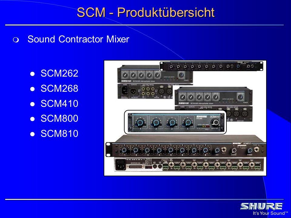 SCM - Produktübersicht SCM262 SCM268 SCM410 SCM800 SCM810 Sound Contractor Mixer