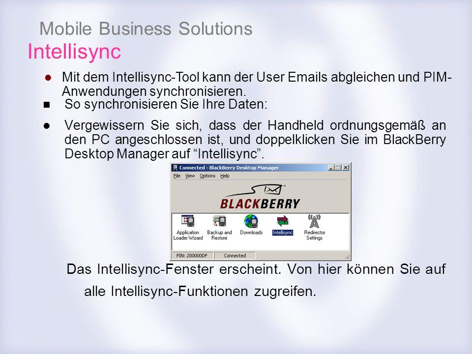 Mobile Business Solutions Intellisync So synchronisieren Sie Ihre Daten: Vergewissern Sie sich, dass der Handheld ordnungsgemäß an den PC angeschlosse