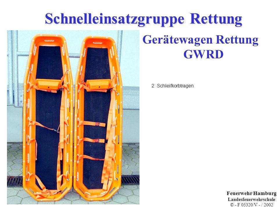 Schnelleinsatzgruppe Rettung Gerätewagen Rettung GWRD 2 Schleifkorbtragen Feuerwehr Hamburg Landesfeuerwehrschule © - F 05320/V - / 2002