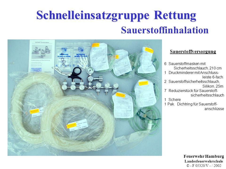 Schnelleinsatzgruppe Rettung Sauerstoffinhalation Sauerstoffversorgung 6 Sauerstoffmasken mit Sicherheitsschlauch, 210 cm 1 Druckminderer mit Anschluss- leiste 6-fach 2 Sauerstoffsicherheitsschlauch, Silikon, 25m 7 Reduzierstück für Sauerstoff- sicherheitsschlauch 1 Schere 1 Pak.