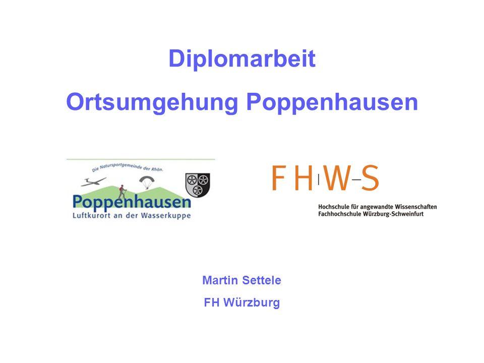 Diplomarbeit Ortsumgehung Poppenhausen Martin Settele FH Würzburg