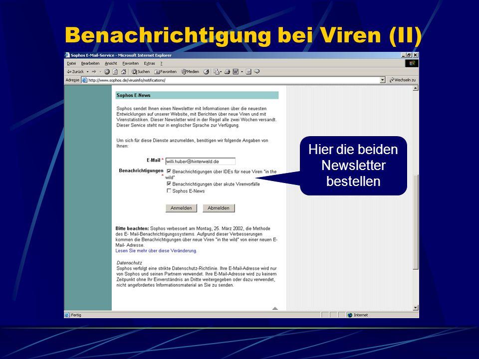 Benachrichtigung bei Viren (II) Hier die beiden Newsletter bestellen