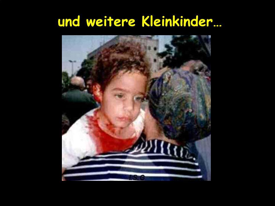 Tötet ihre Babys… 26. M ä rz 2001 - Shalhevet Pass, 10 Monate alt, gezielt get ö tet von einem pal ä stinensischen Heckensch ü tzen, wird von ihrem Va