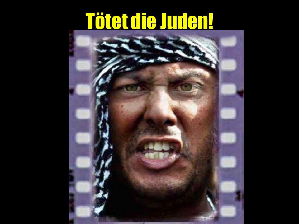 Tötet die Juden!